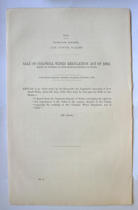 Sale of Colonial Wines Regulation Act of 1862. (Report on Working of, from Inspector General of...