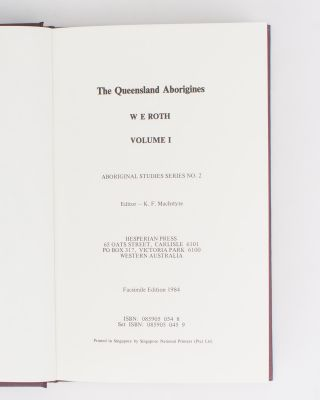 The Queensland Aborigines [in three volumes]