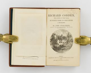 Richard Cobden, the Apostle of Free Trade. His Political Career and Public Services. A Biography