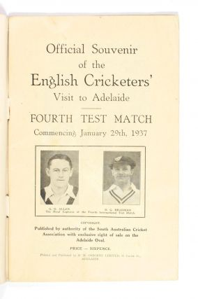 Official Souvenir of the English Cricketers' Visit to Adelaide. Fourth Test Match commencing January 29th, 1937