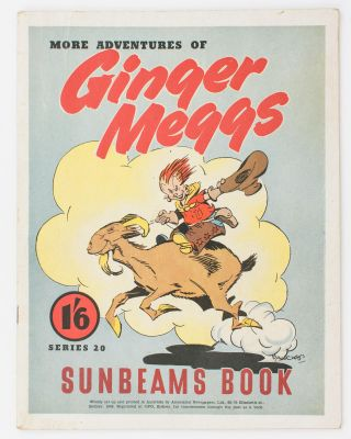 More Adventures of Ginger Meggs. Series 20. Sunbeams Book [cover title]. James C. BANCKS