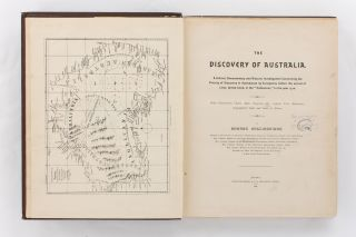 The Discovery of Australia. A Critical, Documentary and Historic Investigation concerning the Priority of Discovery in Australasia by Europeans before the Arrival of Lieut. James Cook, in the 'Endeavour', in the year 1770
