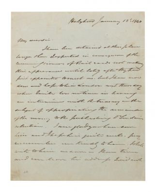 An autograph letter signed (small quarto, 2 pages; Holyhead, 12 January 1840) to an unidentified...