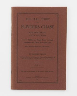 The Full Story of Flinders Chase, Kangaroo Island, South Australia. A New Holiday and Health...