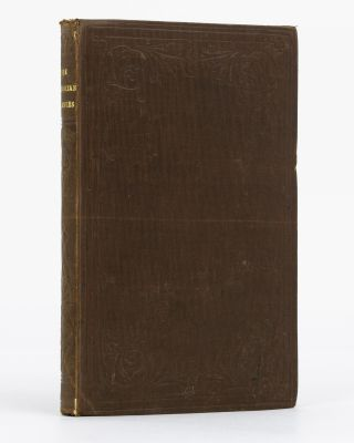 The Australian Colonies. Together with Notes of a Voyage from Australia to Panama in the 'Golden...