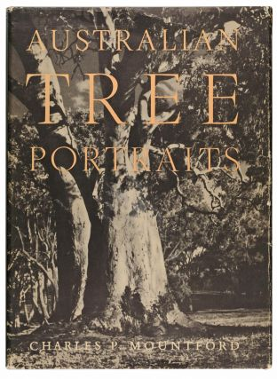 Australian Tree Portraits. Charles Pearcy MOUNTFORD