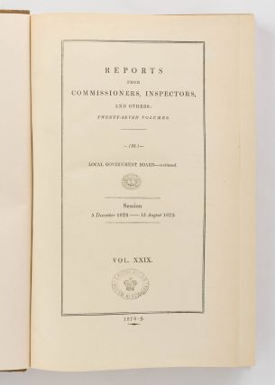 Reports from Commissioners, Inspectors, and others... Local Government Board - continued. Session: 5 December 1878 - 15 August 1879... [Comprising] Eighth Annual Report of the Local Government Board, 1878-79. Supplement containing the Report of the Medical Officer for 1878