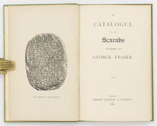 A Catalogue of the Scarabs belonging to George Fraser
