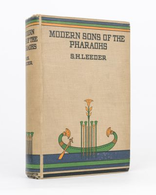 Modern Sons of the Pharaohs. A Study of the Manners and Customs of the Copts of Egypt. S. H. LEEDER
