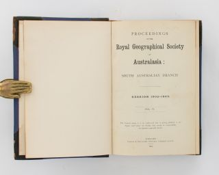 Police Experiences with the Natives. Reminiscences of the Early Days of the Colony. [Contained in] Proceedings of the Royal Geographical Society, South Australian Branch, Volume 6, 1902-03