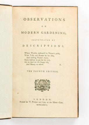Observations on Modern Gardening, illustrated by Descriptions ...