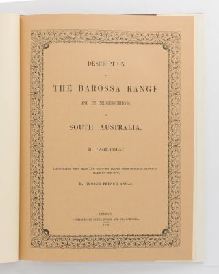 Description of the Barossa Range and its Neighbourhood in South Australia by .. Illustrated with maps and coloured plates, from original drawings made on the spot, by George French Angas