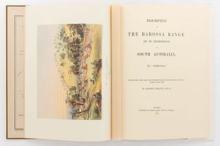Description of the Barossa Range and its Neighbourhood in South Australia by ... Illustrated with maps and coloured plates, from original drawings made on the spot, by George French Angas