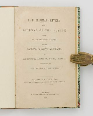 The Murray River. Being a Journal of the Voyage of the 'Lady Augusta' Steamer from the Goolwa, in...