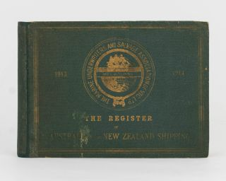 1913-1914. The Register of Australian and New Zealand Shipping, including Shipping registered at...