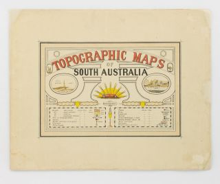 Topographic Maps of South Australia [cover title]. William Herbert EDMUNDS