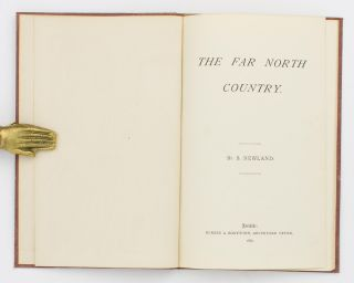The Far North Country. Simpson NEWLAND