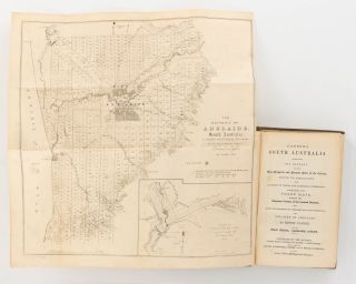 Capper's South Australia. Containing the History of the Rise, Progress and Present State of the Colony, Hints to Emigrants, and Useful and Authentic Information ...