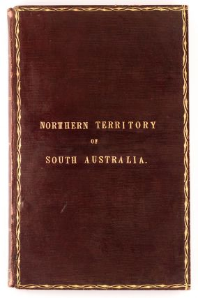 The Northern Territory of South Australia. Accompanied with a Map