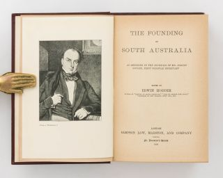 The Founding of South Australia, as recorded in the Journals of Mr Robert Gouger, First Colonial Secretary