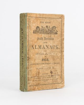 The Royal South Australian Almanack and General Directory for 1854. Andrew GARRAN