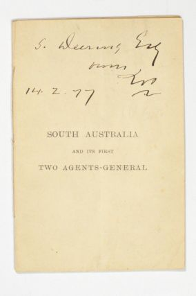 South Australia and its First Two Agents-General [cover title