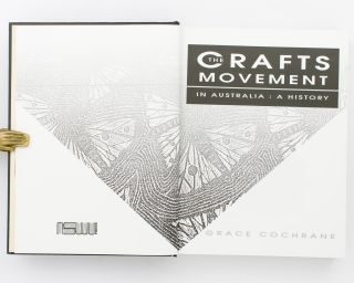 The Crafts Movement in Australia. A History