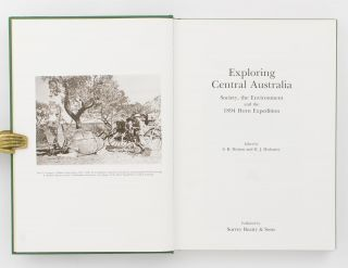 Exploring Central Australia. Society, the Environment and the 1894 Horn Expedition