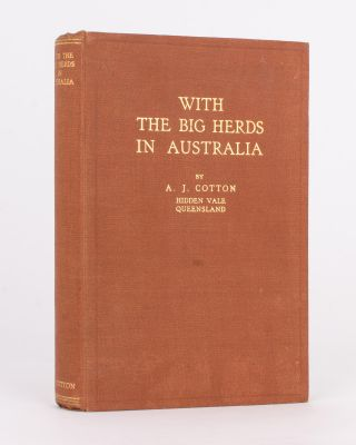 With the Big Herds in Australia. Alfred John COTTON