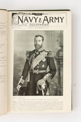 Navy and Army Illustrated. A Magazine Descriptive and Illustrative of Everyday Life in the Defensive Forces of the British Empire. Volume 1, Number 1, 20 December 1895 [to] ... Volume 5, Number 59, 18 March 1898. Edited by Commander Charles N. Robinson