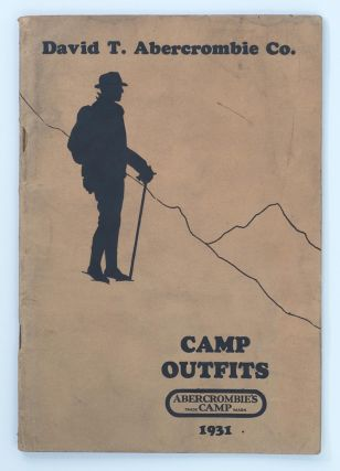 David T. Abercrombie Co., Camp Outfits [cover title]. Trade Catalogue