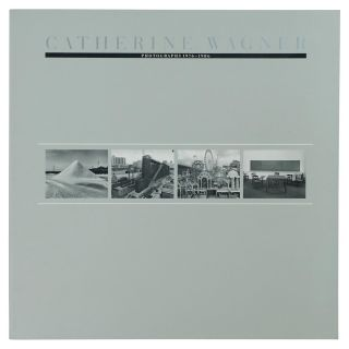 Catherine Wagner. Photographs, 1976-1986 [cover title]. Catherine WAGNER