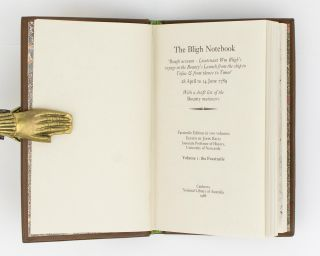 The Bligh Notebook. 'Rough account - Lieutenant Wm Bligh's voyage in the Bounty's Launch from the ship to Tofua & from thence to Timor.' 28 April to 14 June 1789. With a Draft List of the Bounty Mutineers. Facsimile edition in two volumes. Edited by John Bach .. Volume 1: The Facsimile. Volume 2: The Transcription