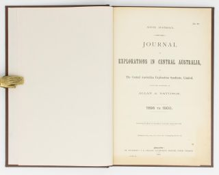 Journal of Explorations in Central Australia, by The Central Australian Exploration Syndicate .....