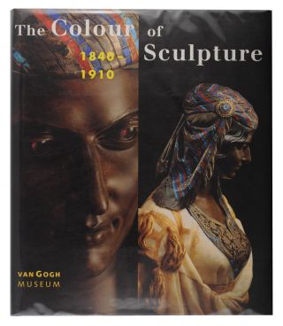 The Colour of Sculpture, 1840-1910. Andreas BLUHM