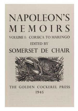 Napoleon's Memoirs. Edited [and translated] by Somerset De Chair