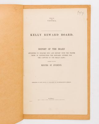 Kelly Reward Board. Report of the Board appointed to enquire into and report upon the Proper Mode...