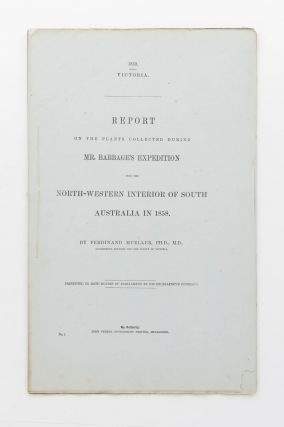 A comprehensive collection of Parliamentary Papers pertaining to the explorations in South Australia of Benjamin Herschel Babbage (1815-1878)