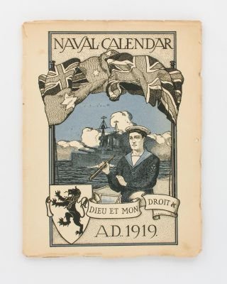 A Naval Calendar [for 1919]. May REYNELL, D J. BYARD, compilers
