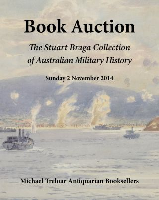 The Stuart Braga Collection. A Collection of Australian military history to the end of the First...